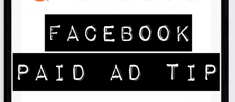Running Facebook Ads?  Here are a Few Tips to Follow